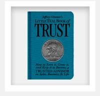 Little Teal Book of Trust - Jeffrey Gitomer